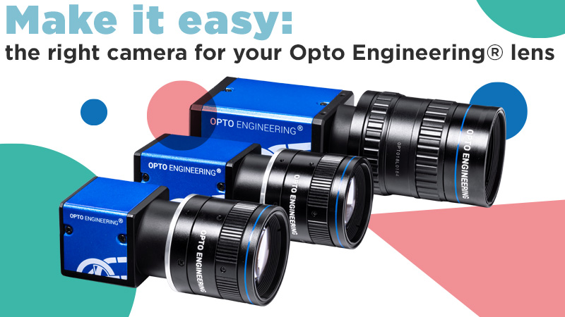 Make it easy: the right camera for your Opto Engineering lens