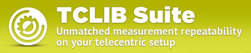 TCLIB Suite – unmatched measurement repeatability on your telecentric setup